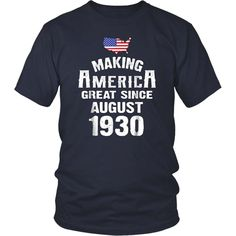 Make America Great Since August 1930 Birthday Shirt Custom Birthday Shirts, Personalized Birthday Shirts, Shirt And Tie Combinations, Birthday Gifts For Girlfriend, T Shirt Diy, Men Shirt, Uncle Grandpa, Shirtless Men, Party Shirts