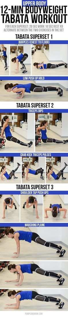Today's is upper-body focused, but you'll get a good dose of core and cardio work as well.  12-Minute Bodyweight Tabata Workout Series: Upper Body (Chest, Arms, Core)  This workout is made up of three