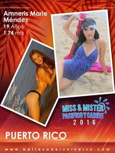 MISS PUERTO RICO PACIFICO Y CARIBE 2016 - AMNERIS MARIE MENDEZ
