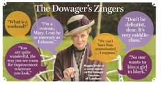 Maggie Smith: classic lines from Downton Abbey Downton Abbey, Lady Violet, Dowager Countess, Maggie Smith, Wit And Wisdom, Period Dramas, Favorite Tv Shows, I Movie, I Laughed
