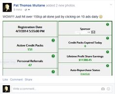 Just reached over 150 credit packs on MyAdvertisingPays,just by clicking on 10 ads daily. Pat Thomas, Advertising, Ads