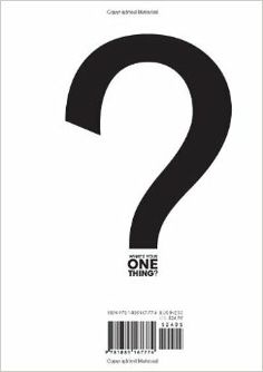 The ONE Thing: The Surprisingly Simple Truth … by Gary Keller, Jay Papasan 1 Wall Street, Wall Street Journal, Focus On What Matters, What Matters Most, The One Thing Book, 12th Book, Humor, Books To Read, Simple