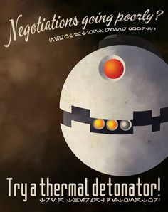 Star Wars Thermal Detonator Poster by Justonescarf Star Trek, Star Wars Art, Starwars, Star Wars Personajes, The Force Is Strong, Humor Grafico, Star Wars Poster, Star Wars Humor, Love Stars