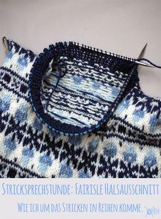 Stricksprechstunde mit Stichfest Wie man in Runden auch den Ausschnitt bei einem Fairisle Muster strickt Diy Crafts, Stitch, Knitting, Blog, Knitting Sweaters, Jacket, Knit Patterns, Threading, Spinning