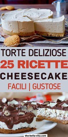 25 Ricette Cheesecake! Le migliori ricette! Dolce fresco e facile da preparare! Pochi ingredienti per un dolce fantastico!  #cheesecake #torte #dolci #ricette #formaggio #frutta #cioccolata #dolciricette Good Food, Yummy Food, Gelato, Biscotti, Cheesecakes, Food And Drink, Sweets, Meals, Cooking