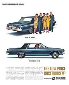 Dodge Polara 4-Door Hardtop Advertising (1963): The dependables built by Dodge! - Public envy... Number one