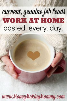 If you're looking for real work at home jobs and opportunities - please see the job board at MoneyMakingMommy.com. Providing real work at home leads, tools and information since 1999.