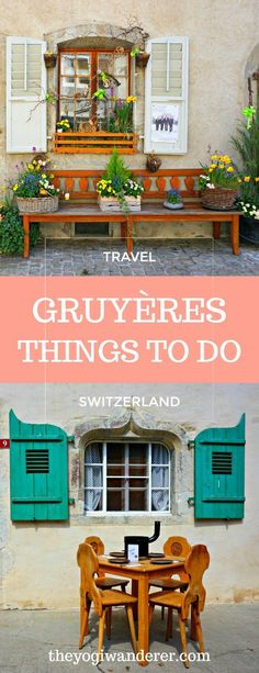 10 cheesy things to do in Gruyères, Switzerland #Travel #Europe