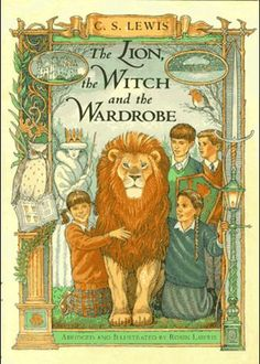Lewis, C.S. : The Lion, The Witch, and the Wardrobe. #1 Chronicles of Narnia