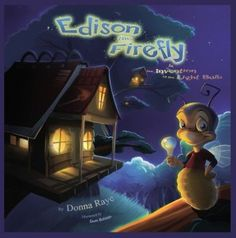 Edison the Firefly and the Invention of the Light Bulb (Multilingual Edition) by Donna Raye