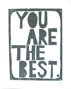 LINOCUT PRINT - You are the best - GREY letterpress typography poster 8x10. $22.00, via Etsy.