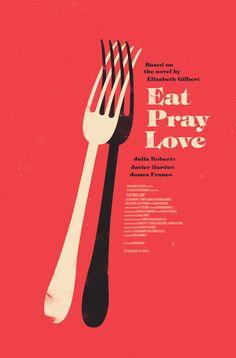 Eat Pray Love (2010) ~ Minimal Movie Poster by Olly Moss #amusementphile