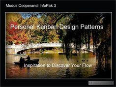 Great examples of personal-kanban-design patterns  - by Jim Benson via Slideshare