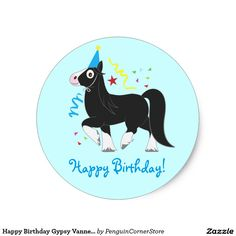Happy Birthday Gypsy Vanner Horse in Party Hat Classic Round Sticker