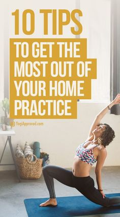 10 Helpful Tips for Practicing Yoga at Home
