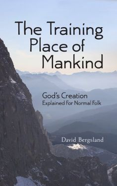 Buy The Training Place of Mankind: God's Creation Explained For Normal Folk by David Bergsland and Read this Book on Kobo's Free Apps. Discover Kobo's Vast Collection of Ebooks and Audiobooks Today - Over 4 Million Titles! Retail Stories, Visiting The Grand Canyon, Gods Creation, Nonfiction, Evolution, Audiobooks, Folk, This Book, Ebooks