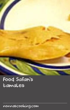 Food Safari's tamales | Tamales are a snack adored by Mexicans. They are a simple combination of corn and a spicy ancho chilli sauce with chicken. This recipe uses chicken stock in the corn masa adding even more flavour. These are so good you won't be able to stop eating them!