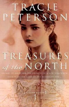 Treasures of the North (Yukon Quest, #1) by Tracie Peterson.  Really enjoyed this novel but last chapter just ended with so many unanswered questions.  Guess this is to make you buy the next one in the series!  Helen.