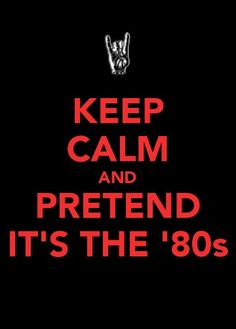 Please. Just let it be the 80s.