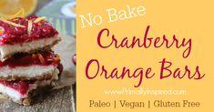 Cranberry Orange Bars No Bake (Paleo, Vegan, Gluten Free)