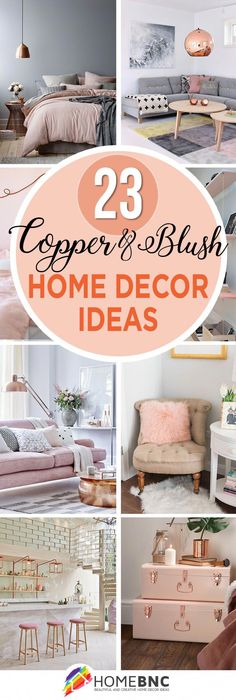 sophisticated rouge 23 copper and blush designs homedecor home diy bestdiyhomedecor
