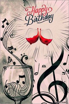 Best Birthday Quotes : Wine & music notes Best Birthday Quotes : QUOTATION – Image : As the quote says – Description Wine & music notes Happy Birthday Man, Happy Birthday Celebration, Happy Birthday Pictures, Birthday Wishes Cards, Happy Birthday Messages, Happy Birthday Greetings, Happy Birthday Music Notes, Happy Birthday Girlfriend, Surprise Birthday