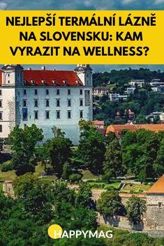 Termální lázně na Slovensku patří k těm nejlepším. Podívejte se, kam se vydat, aby to stálo za to a odpočinuli jste si a zažili pořádný relax. #wellness #slovensko #cestovani #lazne Relax, Building, Places, Travelling, Buildings, Construction, Lugares