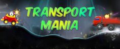 Transport Mania is now underway and there are plenty of goodies up to grab on risky roads..!!