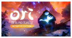 Ori and the Blind Forest: Definitive Edition - Nintendo Switch (Digital) The Legend Of Zelda, Nintendo Switch, Xbox, State Of Decay, Studios, Man Games, Animation, Green Man, Indie Games