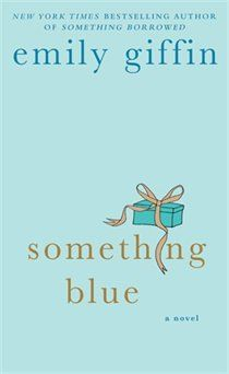 Descargar o leer en línea Something Blue Libro Gratis (PDF ePub - Emily Giffin, From the New York Times bestselling author of Something Borrowed comes a novel that shows how someone with a 'perfect. I Love Books, Great Books, Books To Read, Big Books, Music Books, Something Borrowed, Something Blue, Up Book, Book Nerd