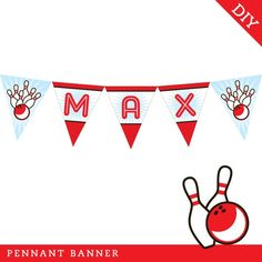 Bowling party - Personalized DIY printable pennant banner. $15.00, via Etsy.