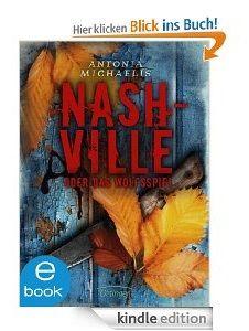 Thriller Nashville: Autorin Antonia Michaelis im Interview - http://www.paulschreibt.de/thriller-nashville-autorin-antonia-michaelis-im-interview/