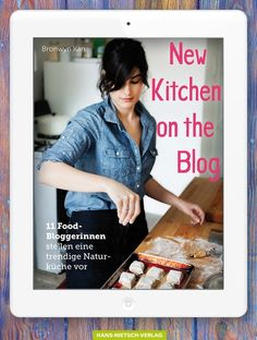 New Kitchen on the Blog | Bronwyn Kan | Rezension | Cooking  Worldtour