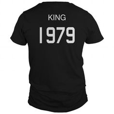 King 1979 Shirts T Shirt Hoodie Shirt VNeck Shirt Sweat Shirt Youth Tee for Men #1979 #tshirts #birthday #gift #ideas #Popular #Everything #Videos #Shop #Animals #pets #Architecture #Art #Cars #motorcycles #Celebrities #DIY #crafts #Design #Education #Entertainment #Food #drink #Gardening #Geek #Hair #beauty #Health #fitness #History #Holidays #events #Home decor #Humor #Illustrations #posters #Kids #parenting #Men #Outdoors #Photography #Products #Quotes #Science #nature #Sports #Tattoos…