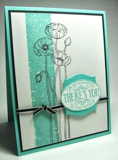 handmade card from stamping up north . aqua and white with black ink, ribbon and mat . luv the column of aqua made with the masking tape technique . great sentiment label with the aqua ink and and punched mat . Stampin Up! Poppy Cards, Cards For Friends, Scrapbook Cards, Scrapbooking, Masking Tape, Flower Cards, Creative Cards, Homemade Cards, Stampin Up Cards
