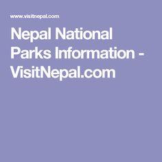 Nepal National Parks Information - VisitNepal.com