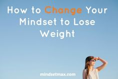 Mindset Weight Loss Change Your Mindset to Lose Weight Now: Mindsetmax Fat Loss Diet, Diet Plans To Lose Weight, Weight Loss Plans, Weight Loss Program, Diet Program, Fast Weight Loss, Healthy Weight Loss, Weight Loss Tips, Healthy Food