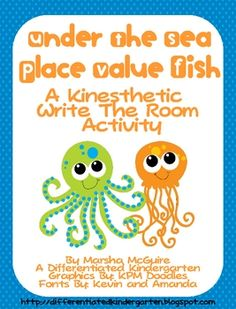 Place Value Fish-A Kinesthetic Write the Room Activity  Differentiated lesson    FREE
