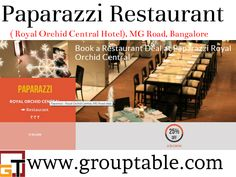 Best Offers @ Paparazzi Royal Orchid Central Hotel Bangalore