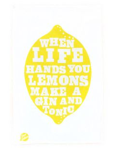 """""""When life hands you lemons make a gin and tonic."""" Perfect print for a bar area in your home."""
