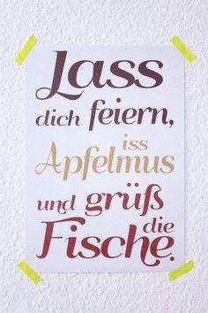 """[Poster """"Lass dich feiern"""" // poster celebrate by SuperSarah via DaWanda.com (Via Lauren Ashley - """"Deutsch"""" board)] http://www.pinterest.com/mehrSchokolade/deutsch/"""