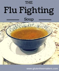 Flu Fighting Soup-Got the flu- This is perfect