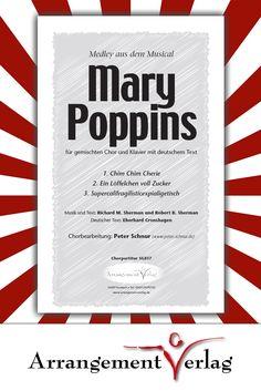 Mary Poppins Medley (deutschsprachig) mit:  Mit den Titeln:  ✓ Chim Chim Cherie ✓ Ein Löffelchen voll Zucker ✓ Supercalifragilistic  Hörproben und Probepartituren gibt's im Shop!