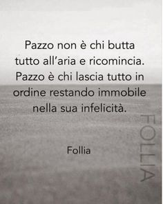 Positive Quotes, Motivational Quotes, Inspirational Quotes, Words Quotes, Life Quotes, Sayings, Italian Quotes, Some Words, Tutorial