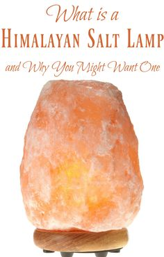 What is a Himalayan Salt Lamp and Why You Might Want One - Learn how it can help: Decrease allergy symptoms, Decrease in asthma symptoms, Support the immune system, Increase a more positive mood, Increase energy, Decrease migraines, Help alleviate depression