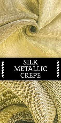 Silk and Viscose Metallic Crepe with Gold Back (Made in Italy) Textile Prints, Textiles, Fabric Board, B And J Fabrics, Fashion Vocabulary, Fashion Dictionary, Kinds Of Fabric, Fabric Names, Fabric Textures
