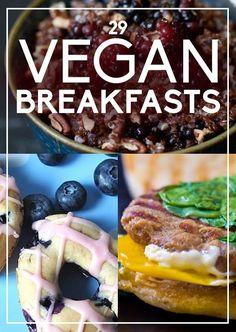 Some good stuff here!   29 Delicious Vegan Breakfasts