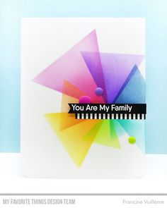 Today is the first day of the My Favorite Things March release countdown. This release is packed with amazing new products! Rainbow Card, Rainbow Colors, Triangles, Mft Stamps, Card Patterns, Watercolor Cards, Card Sketches, Distress Ink, Paper Cards