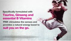 Specially formulated with Taurine, Ginseng and essential B vitamins, Pink stimulates the senses and provide a natural energy boost to suit everyone on the go.  Pink Diet Energy Drink features a wild pink colour and its light, crisp berry flavour are both delicious and refreshing. With only 10 calories, 2 carbs and ZERO SUGAR  - Pink is the obvious healthy alternative, since it has 40% less caffeine than other popular energy drinks.