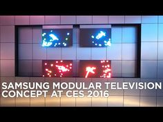 Samsung Modular Television Concept at CES 2016 - YouTube
